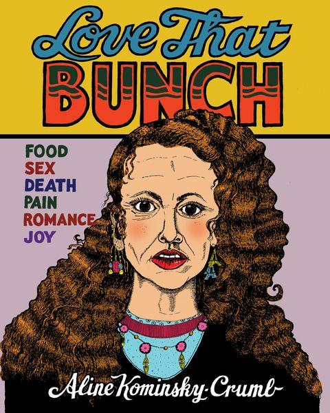 Love That Bunch by Aline Kominsky Crumb