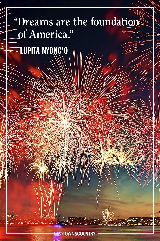 """Dreams are the foundation of America."" — Lupita Nyong'o"