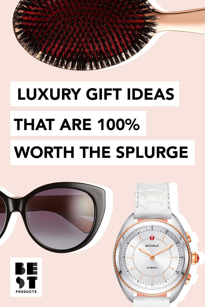 29 Best Luxury Gifts for Women in 2019 - Expensive Gift Ideas