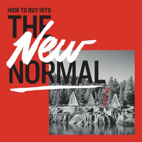 how to buy into the new normal