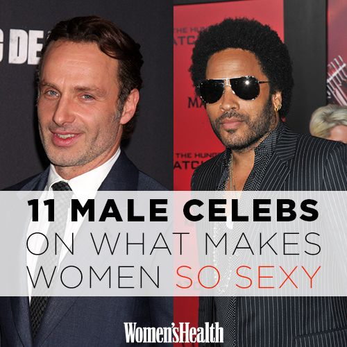 11 Male Celebrities Share the SEXIEST Things About Women