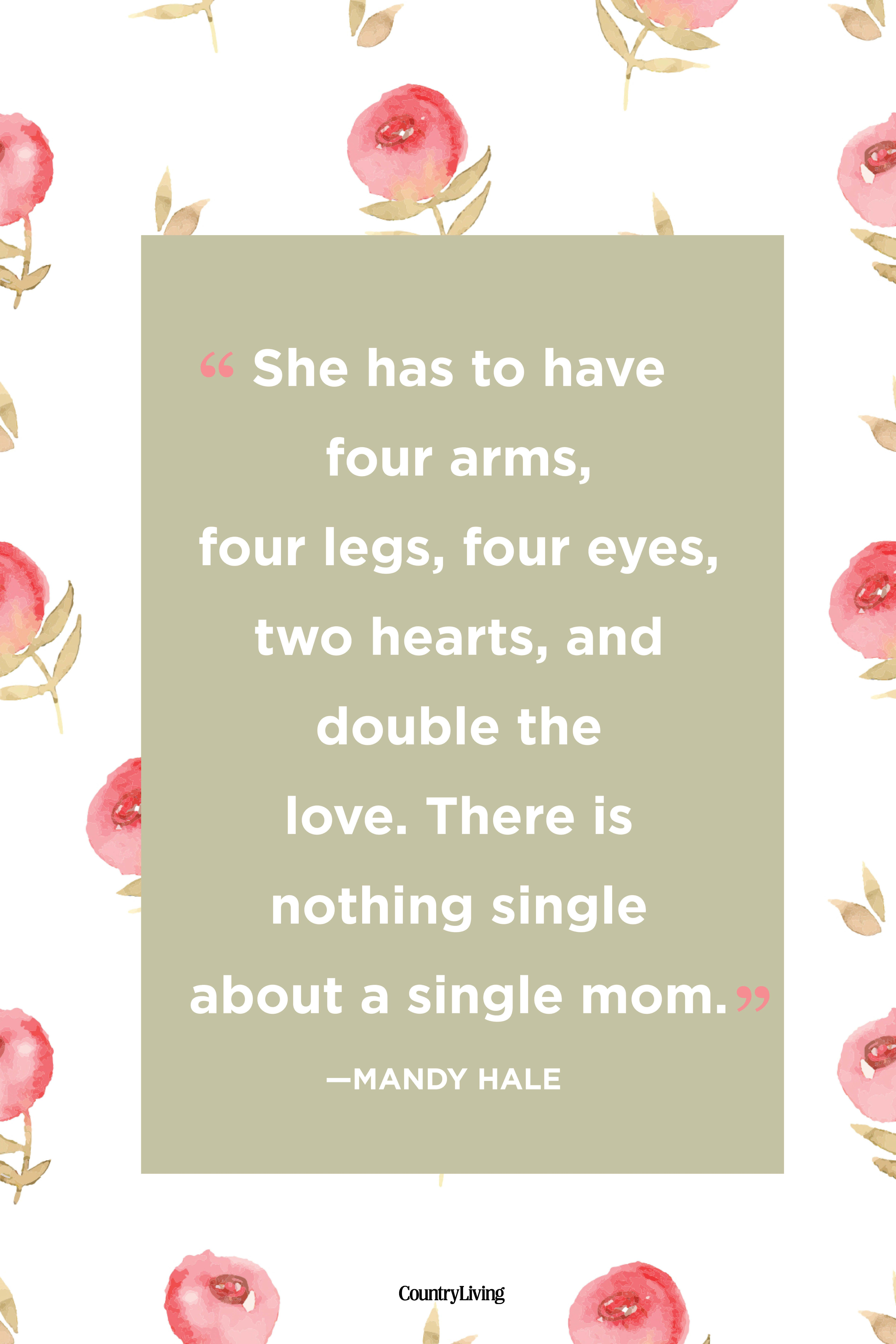 14 Single Mom Quotes Being A Single Mother Sayings