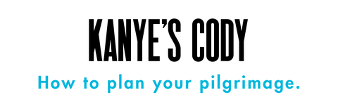 kanye's cody how to plan your pilgrimage