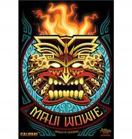 Marijuana strain poster Maui Wowie from Califari