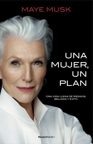 maye musk una mujer, un plan