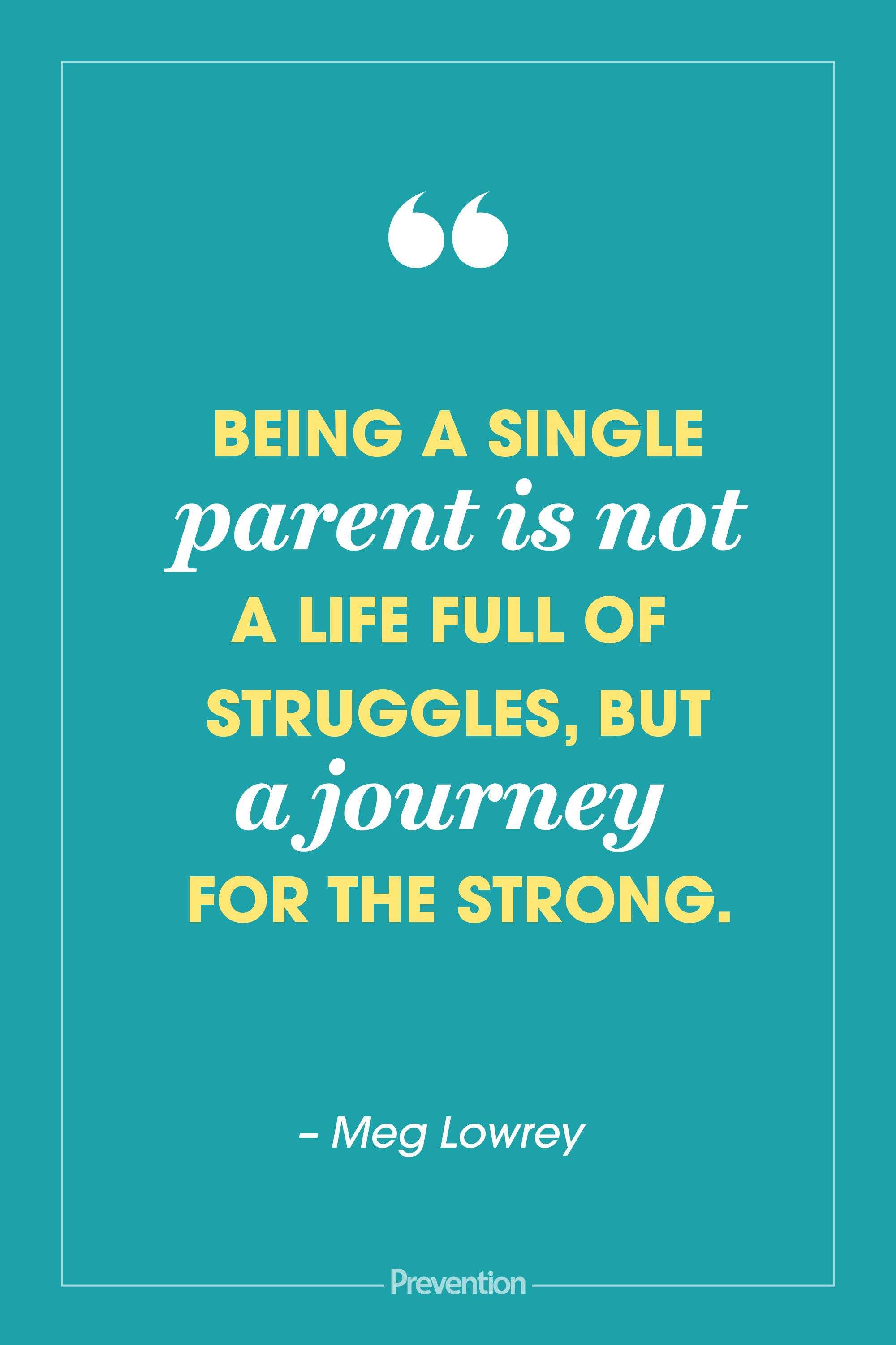 Quotes single mom 51 Best