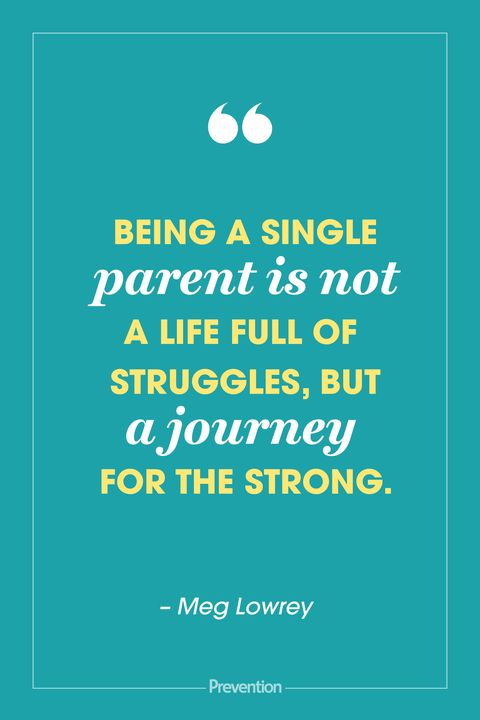 20 Best Single Parent Quotes Single Mom Quotes From