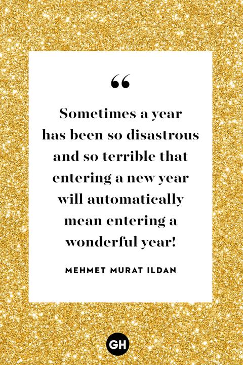 new years quotes — mehmet murat ildan