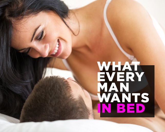 Want what do during sex guys The things