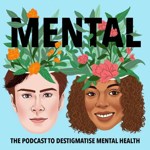 mental the podcast to destigmatise mental health