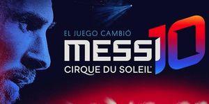 Messi y Cirque du Soleil se alían para crear un show sobre la vida del futbolista