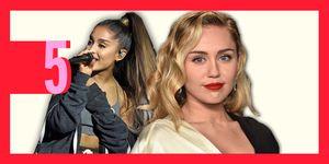 Ariana Grande, Miley Cyrus