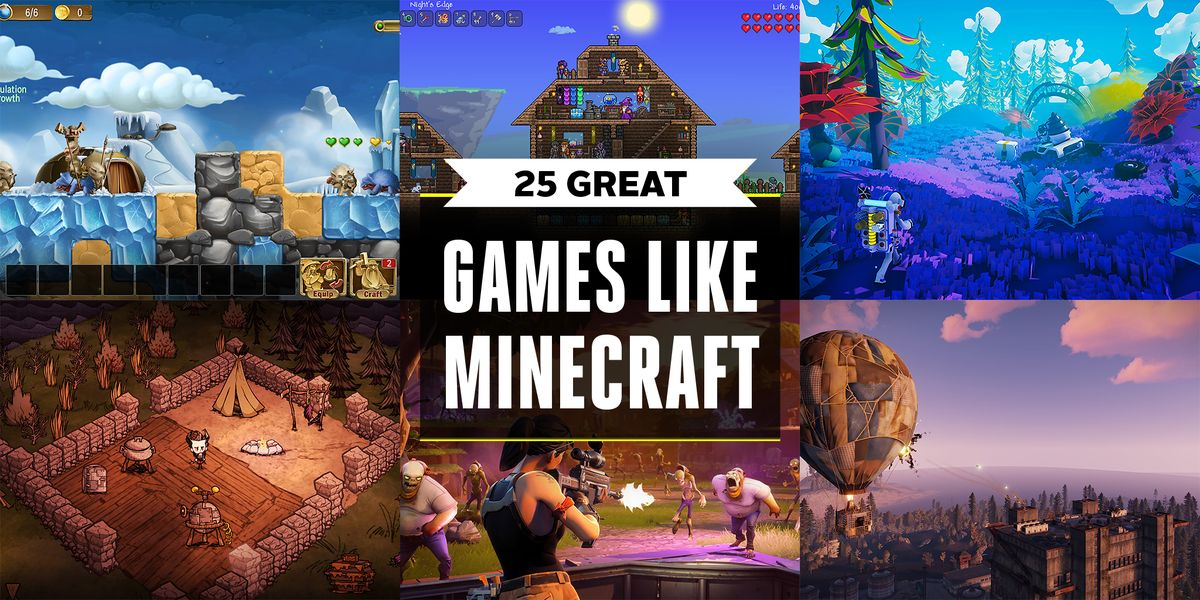 25 Games Like Minecraft What Games Are Similar To Minecraft