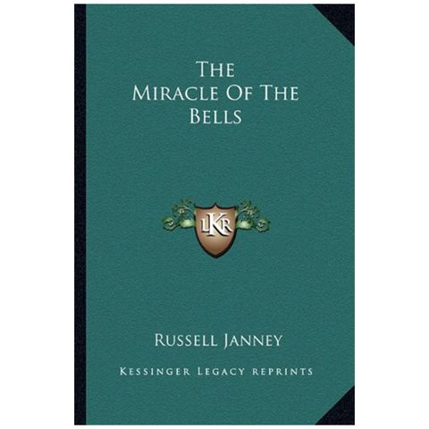 1947  'the miracle of the bells' by russell janney
