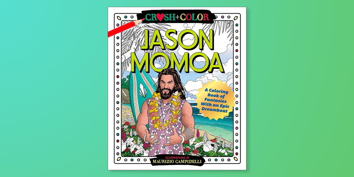 Jason Momoa Coloring Book On Amazon Is A Must For Superfans