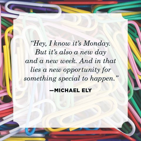 monday quote Michael Ely
