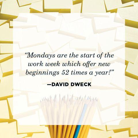 monday quote David Dweck