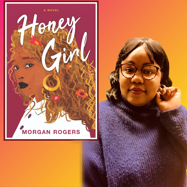 """honey girl"" author morgan rogers"