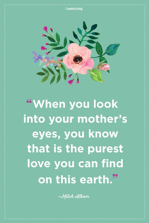 26 Mother\'s Love Quotes - Inspirational Being a Mom Quotes ...