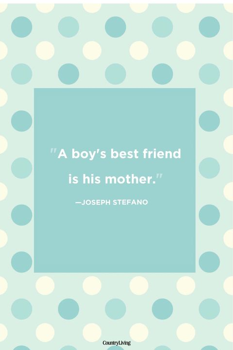 36 Mother Son Quotes - Mom and Son Relationship Sayings
