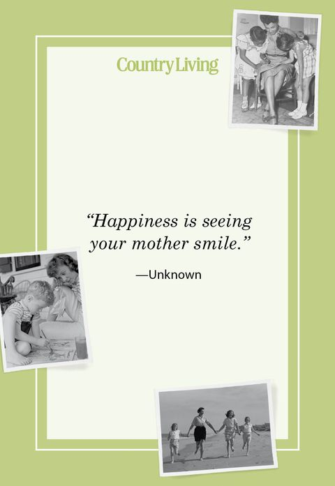 happiness is seeing your mother smile