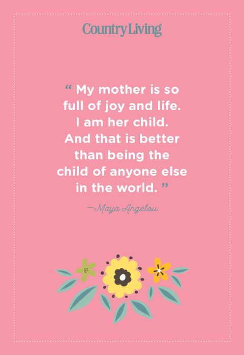 quote about motherhood from maya angelou