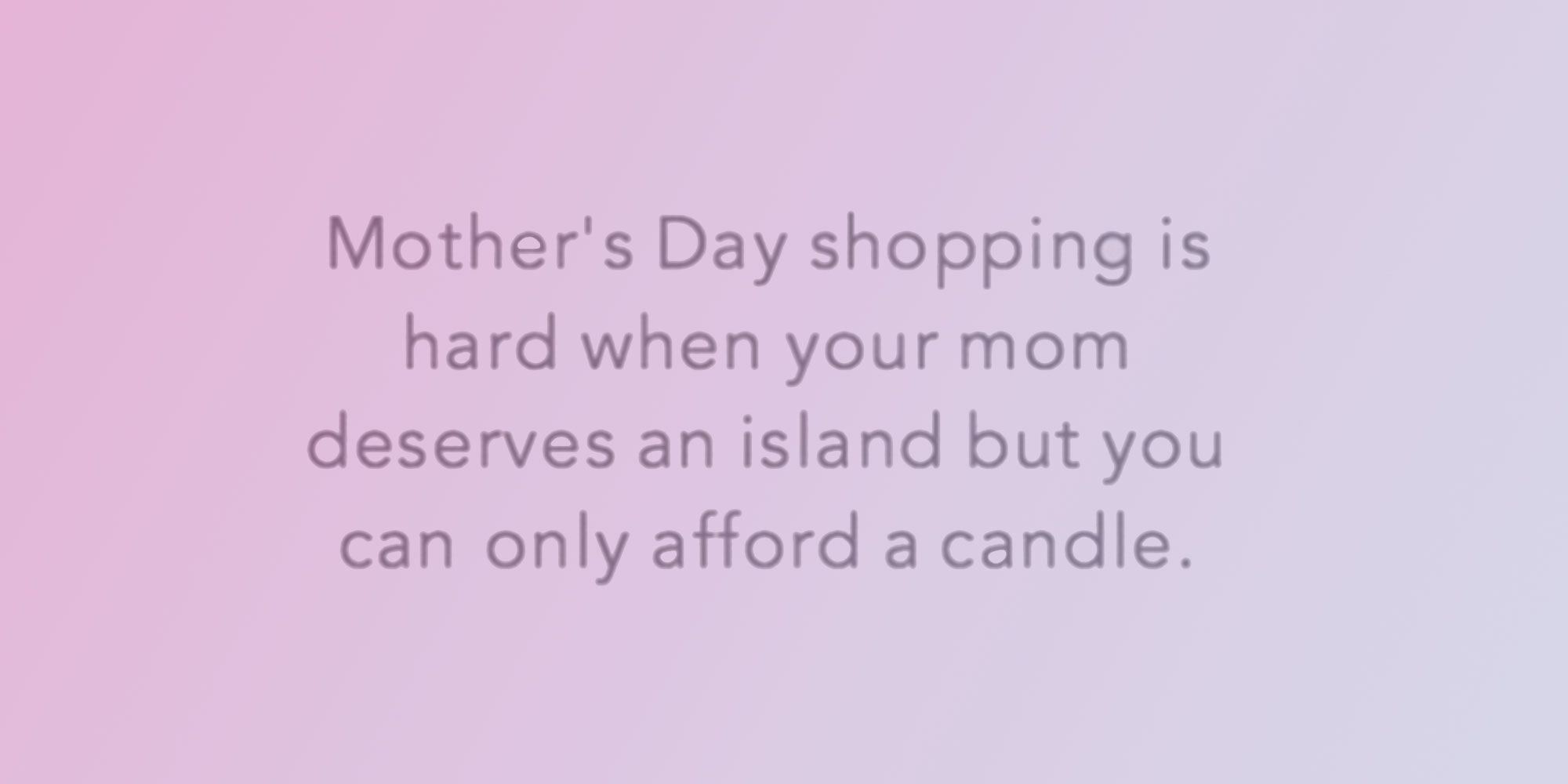 Quotes For Mothers | Mothers Day Quotes And Mother Daughter Quotes To Send To Mum