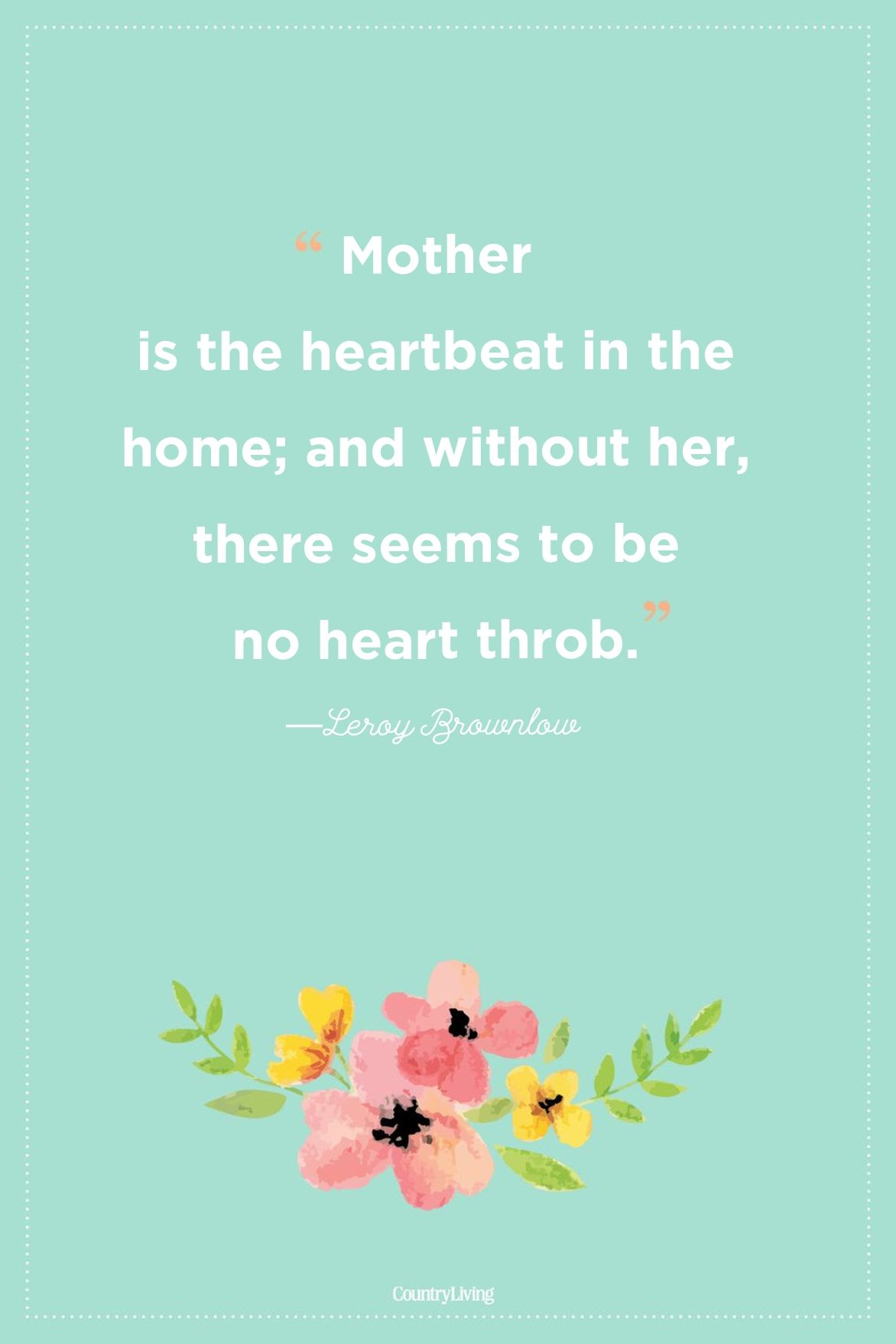Mothers Day Quotes: A Collection of Quotes about Mothers