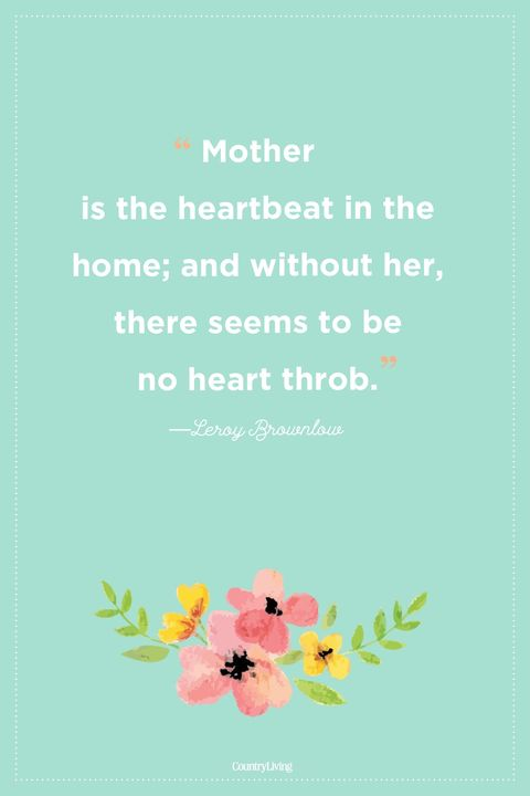 mothers day quotes heartbeat