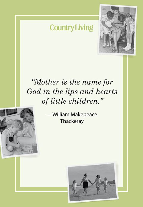 mother is the name for god in the lips and hearts of little children