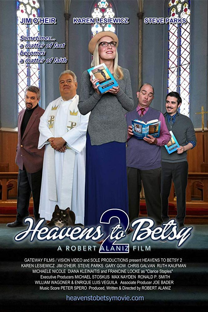 Christian Movies 2019 Heavens to Betsy 2