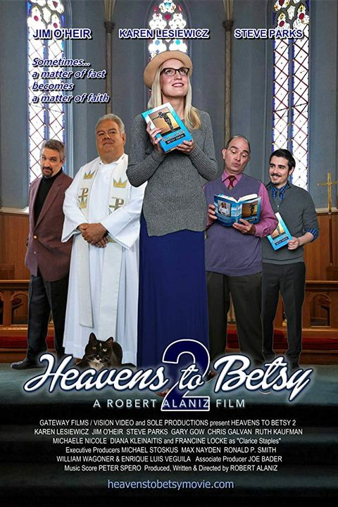 Christian Movies 2019 Heavens to Betsy 2