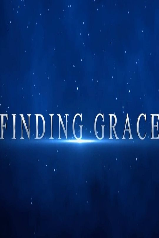 Christian Movies 2019 Finding Grace