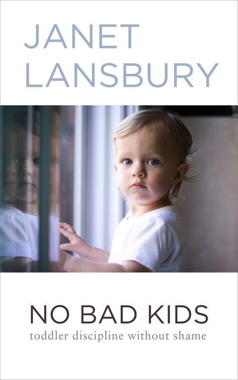no bad kids door janet lansbury