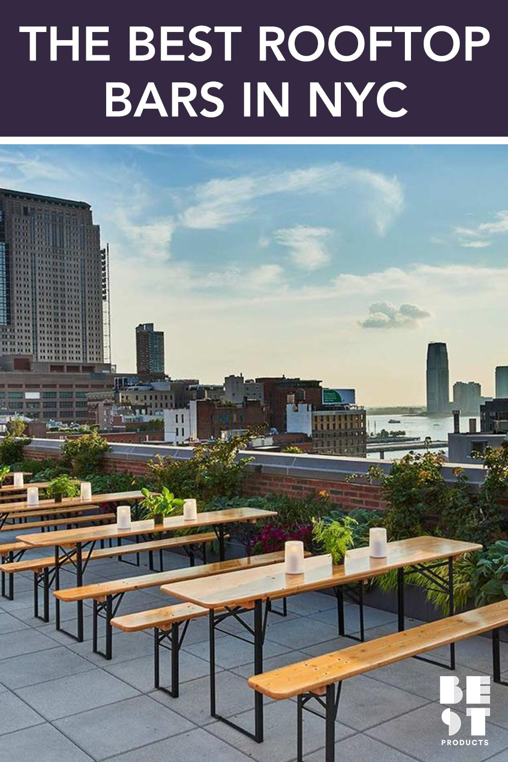 Best Rooftop Bars In NYC 2018 .