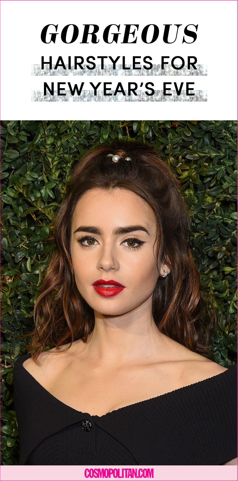 25 Hairstyles That Are Perfect For New Year\u0027s Eve
