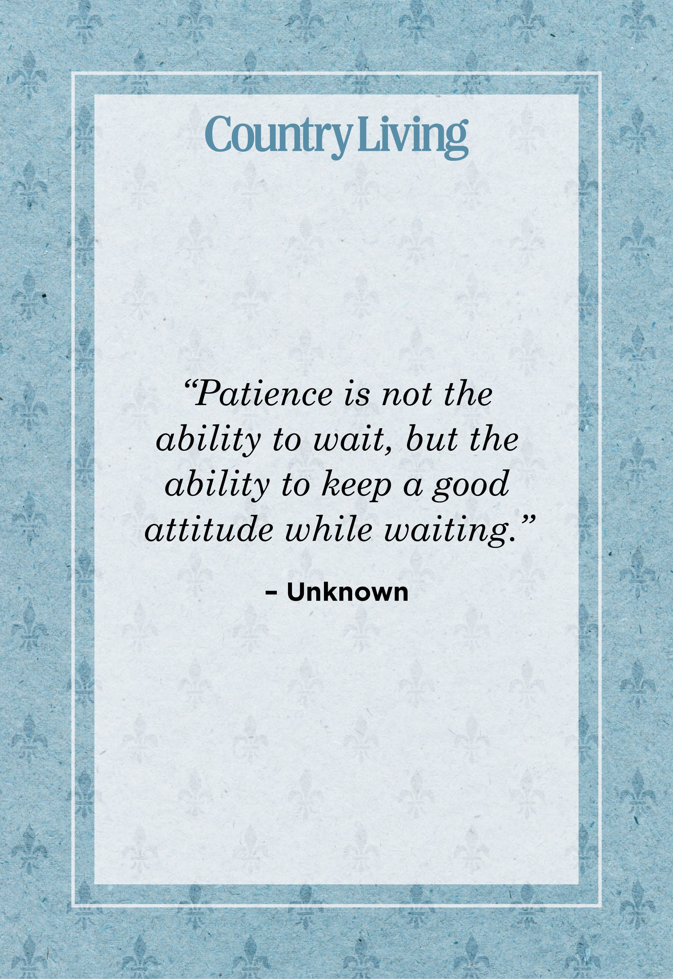 9 Patience Quotes - Have Patience Sayings
