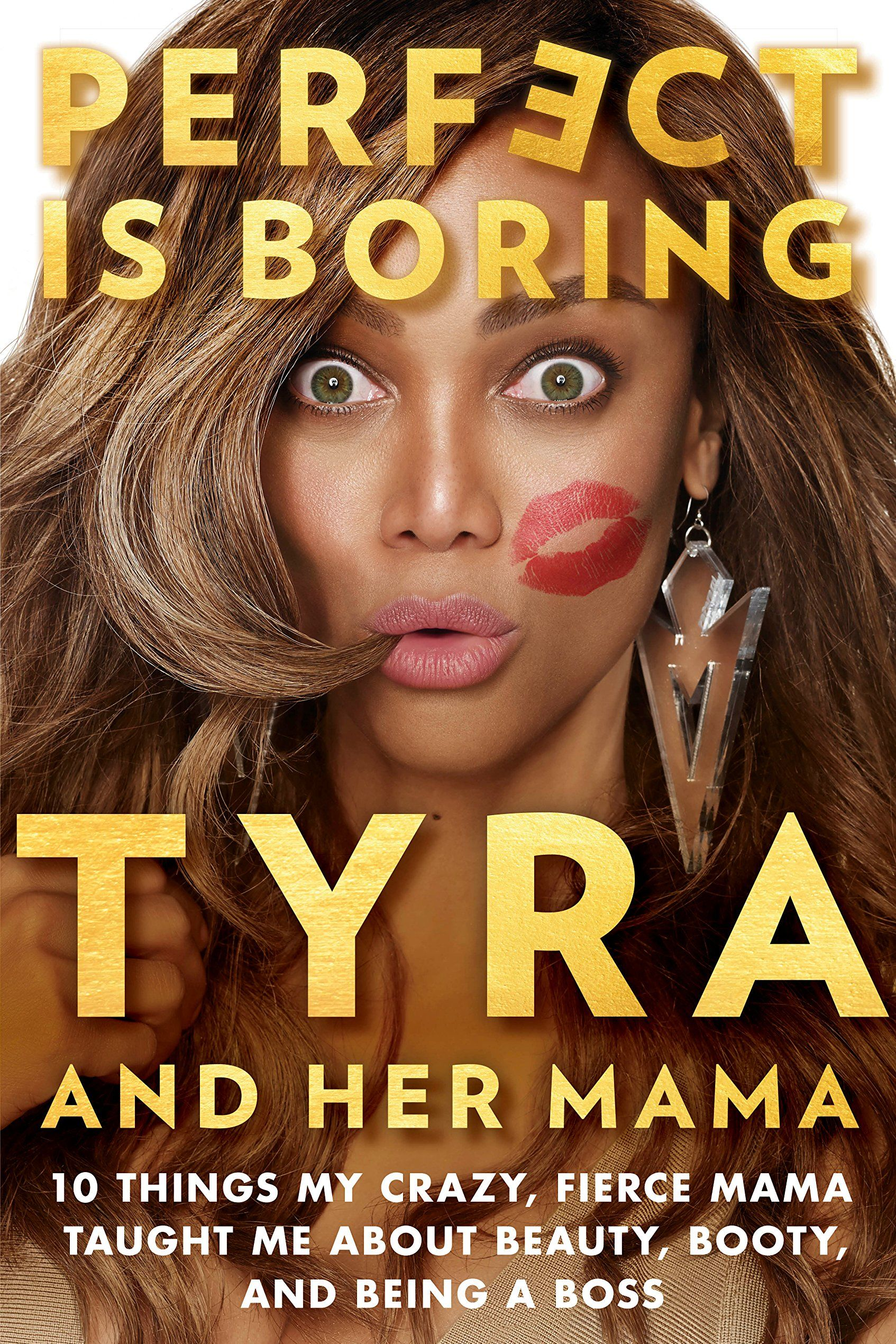 'Perfect Is Boring' by Tyra Banks and Carolyn London