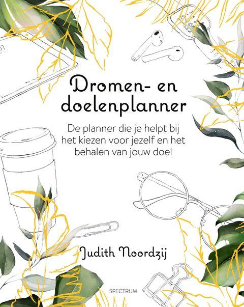 Dromen- en doelenplanner van Judith Noordzij