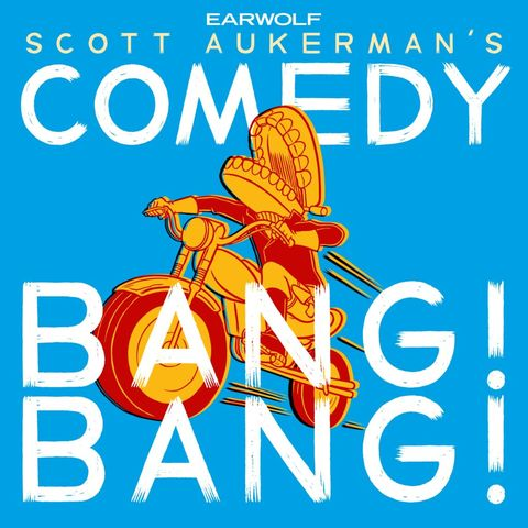 comedy podcasts - Comedy Bang Bang