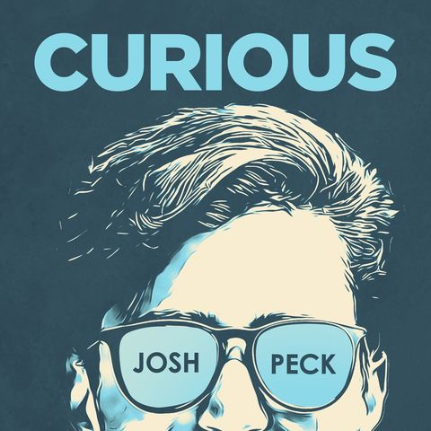 Podcasts for Teens - Curious Josh Peck