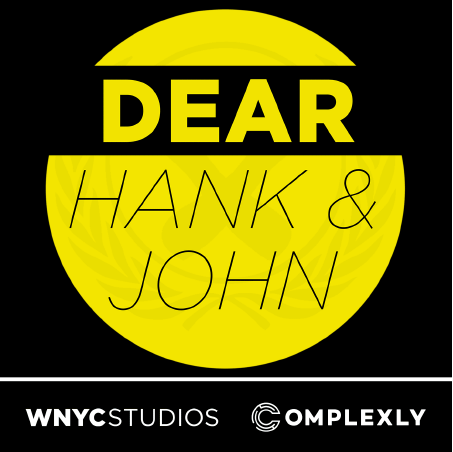 Podcasts for Teens - Dear Hank & John