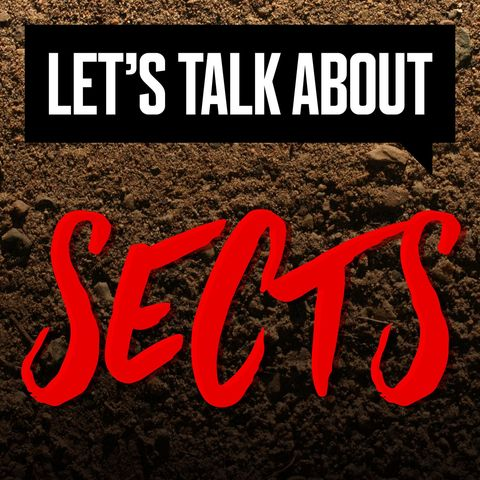 podcast logo for let's talk about sects