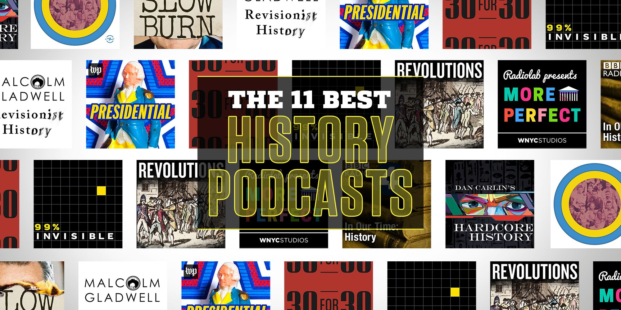 The 11 Best History Podcasts That Will Take You Back in Time