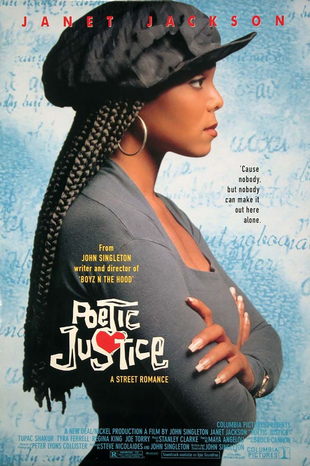 Poetic Justice (1993) The romantic drama Poetic Justice stars Janet Jackson and Tupac Shakur, with an appearance by Maya Angelou. The film tells the story of Justice (Jackson), a hairdresser who writes and recites her own poems (actually written by Maya Angelou) throughout the film.
