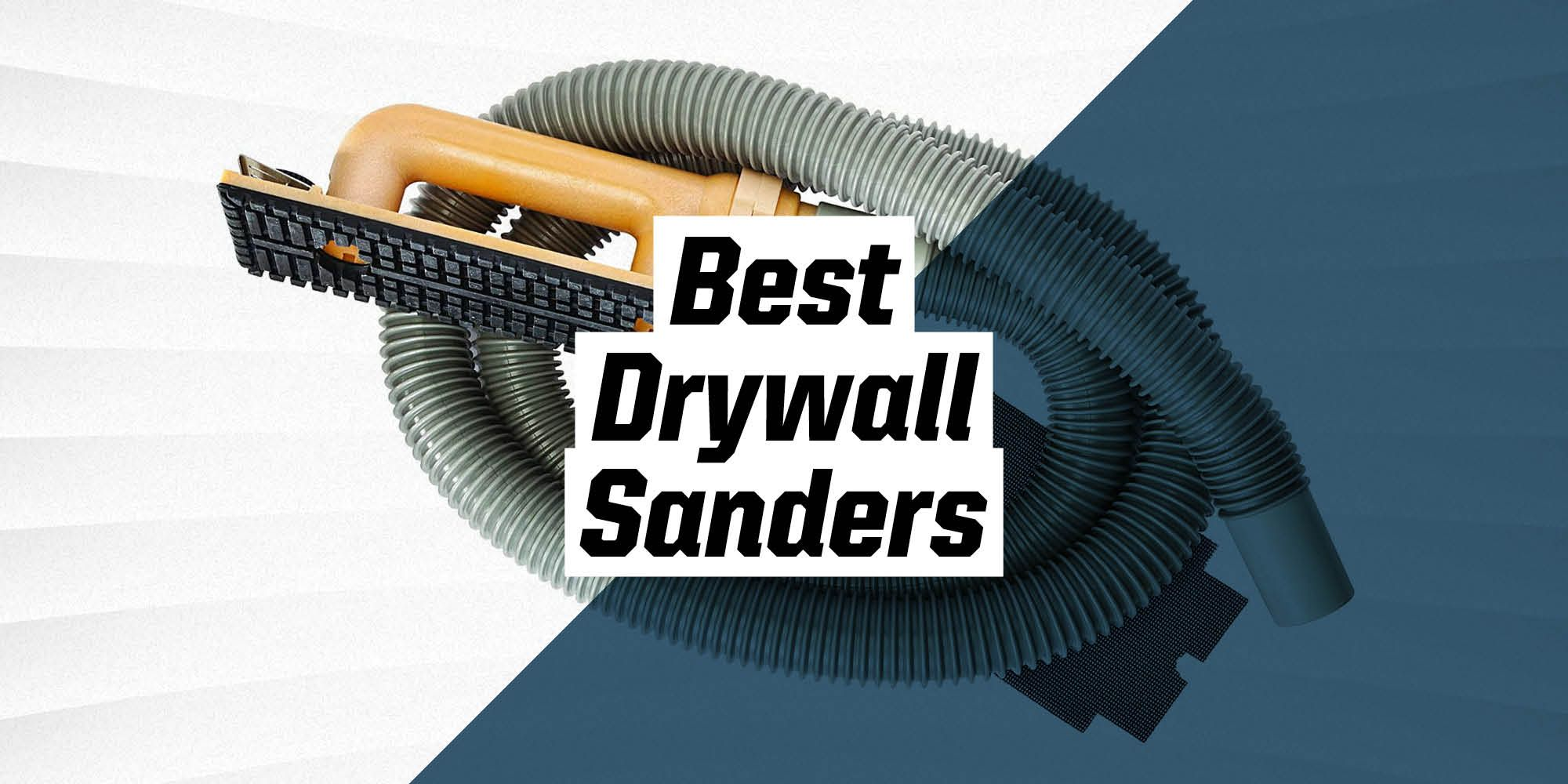 The Best Drywall Sanders for Amateurs and Professionals