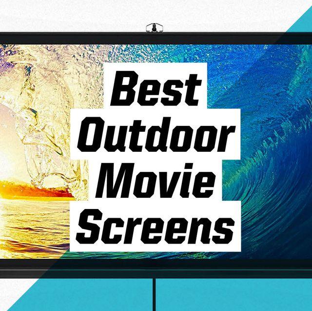best outdoor movie screens