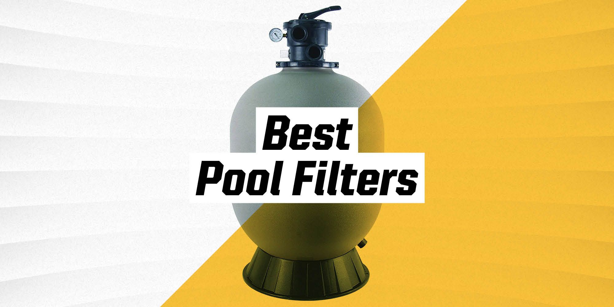 The 8 Best Pool Filters to Buy Right Now