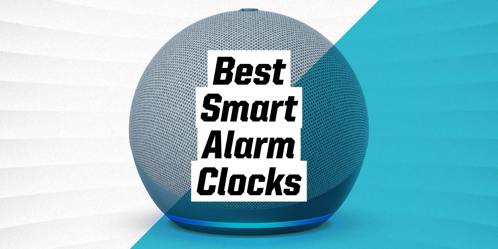 The 9 Best Smart Alarm Clocks to Get You Out of Bed