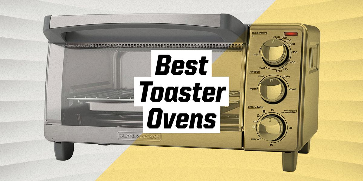 Best Toaster Ovens 2021 Oven Reviews